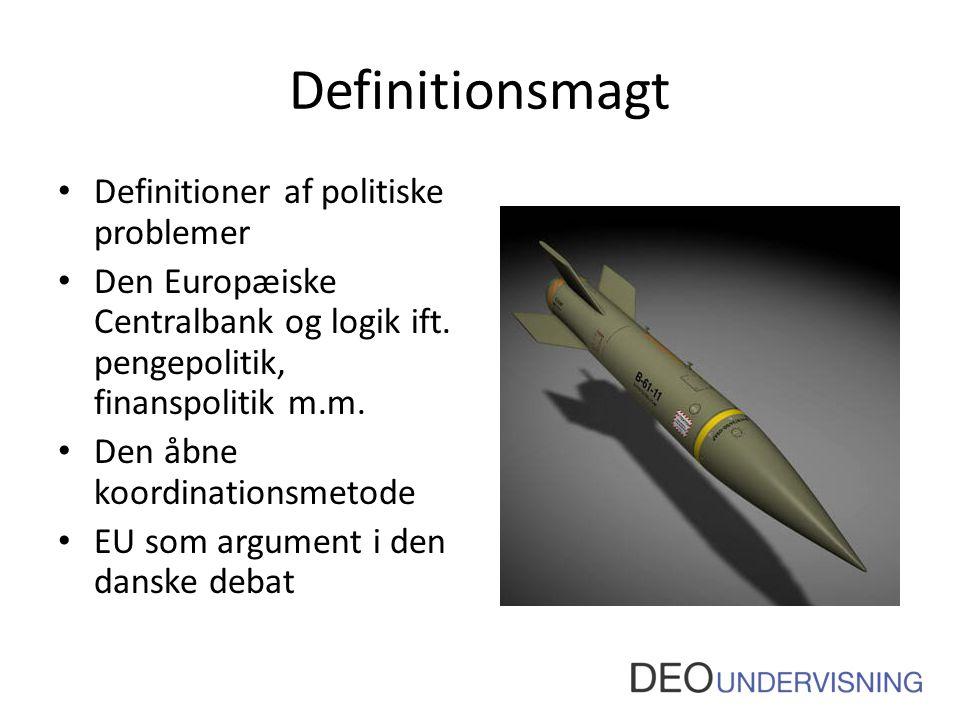 Definitionsmagt Definitioner af politiske problemer