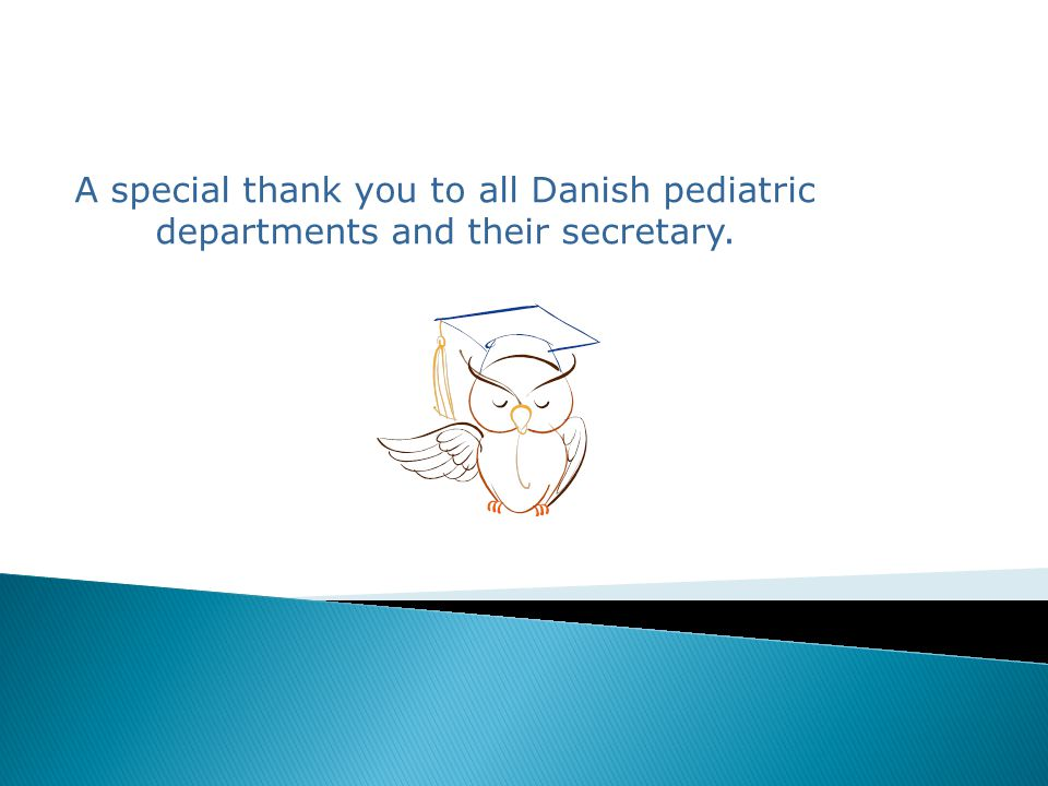 A special thank you to all Danish pediatric