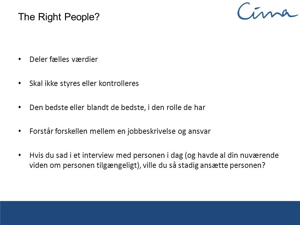 The Right People Deler fælles værdier