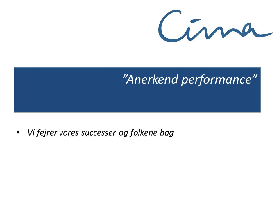 Anerkend performance