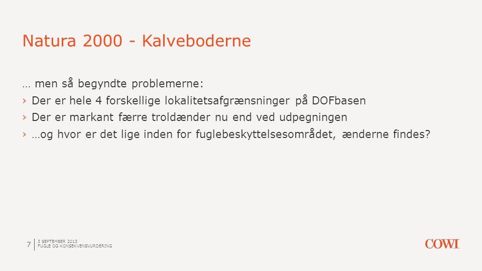 Natura 2000 - Kalveboderne … men så begyndte problemerne: