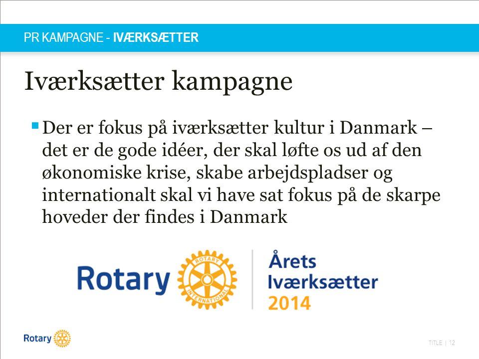 PR KAMPAGNE - IVÆRKSÆTTER