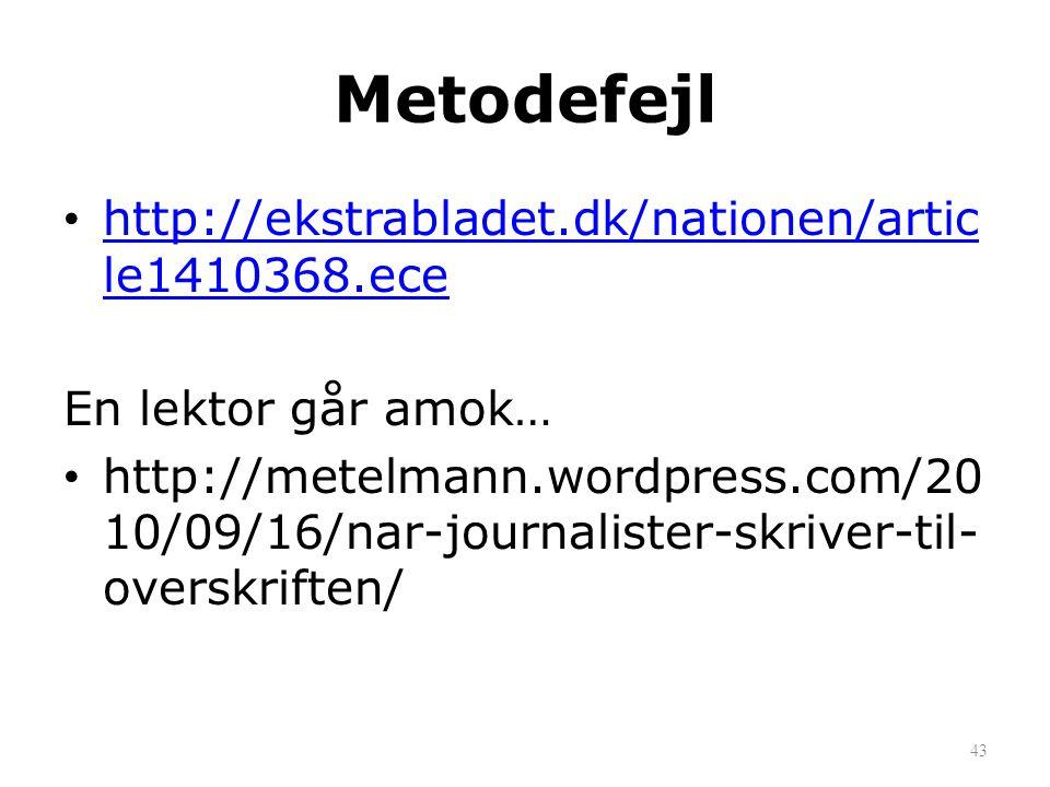 Metodefejl http://ekstrabladet.dk/nationen/article1410368.ece
