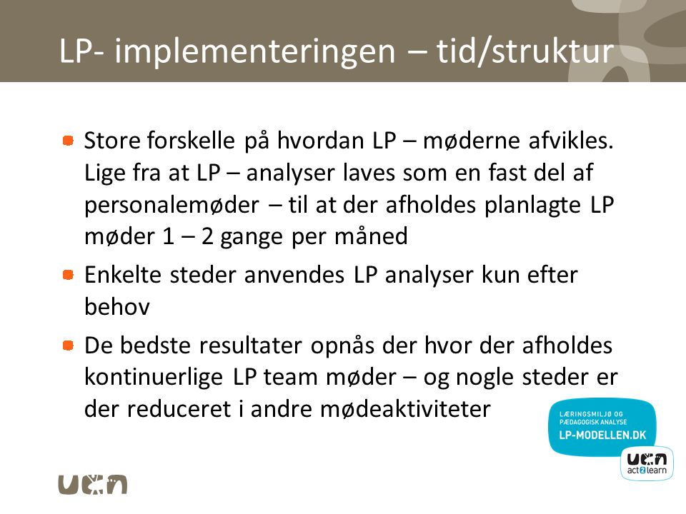 LP- implementeringen – tid/struktur