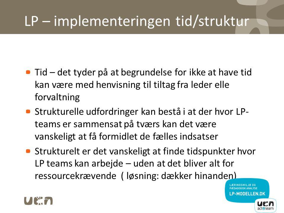 LP – implementeringen tid/struktur