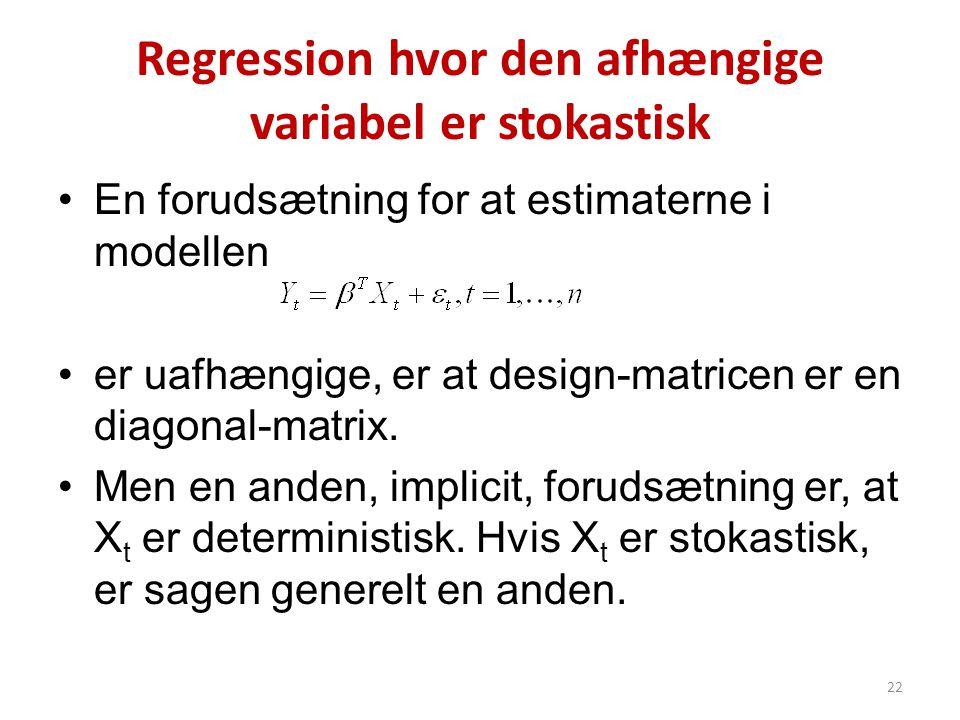 Regression hvor den afhængige variabel er stokastisk
