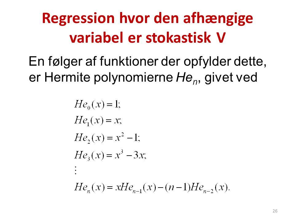 Regression hvor den afhængige variabel er stokastisk V
