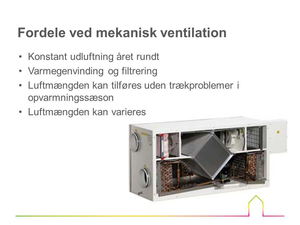 Fordele ved mekanisk ventilation