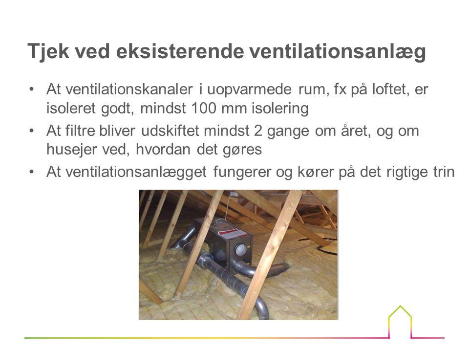 Tjek ved eksisterende ventilationsanlæg