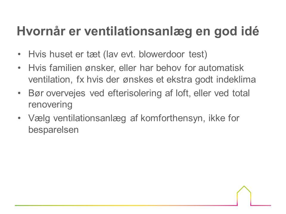 Hvornår er ventilationsanlæg en god idé