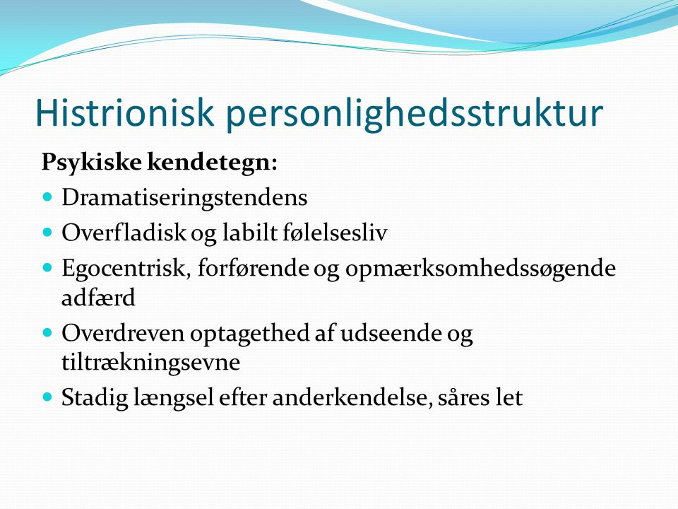 Histrionisk personlighedsstruktur