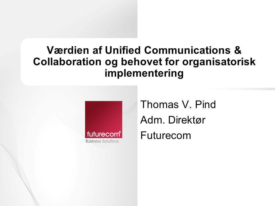 Thomas V. Pind Adm. Direktør Futurecom