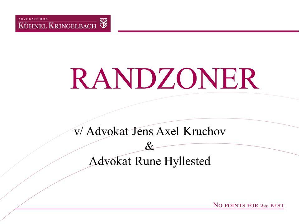 v/ Advokat Jens Axel Kruchov & Advokat Rune Hyllested