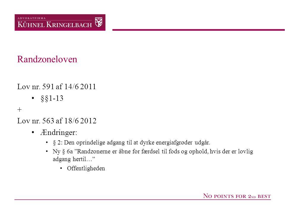 Randzoneloven Lov nr. 591 af 14/6 2011 §§1-13 +