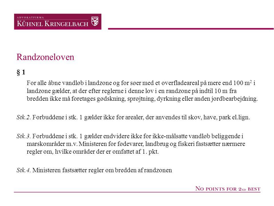 Randzoneloven § 1.