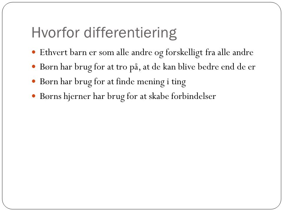 Hvorfor differentiering