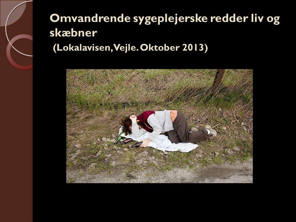 Omvandrende sygeplejerske redder liv og skæbner (Lokalavisen, Vejle