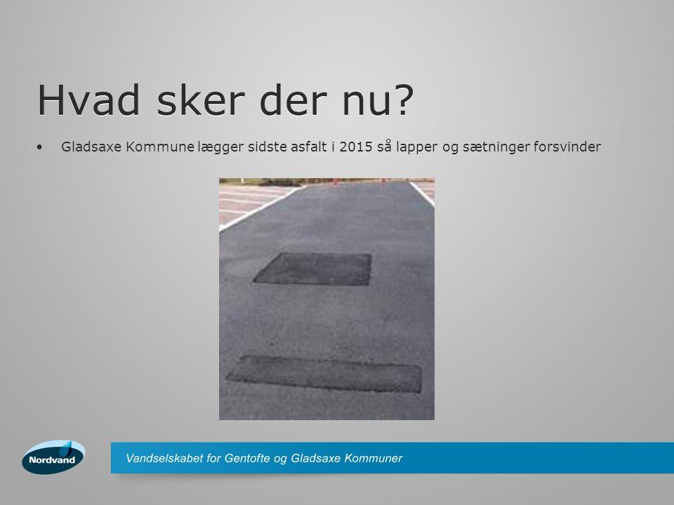 Hvad sker der nu Gladsaxe Kommune lægger sidste asfalt i 2015 så lapper og sætninger forsvinder