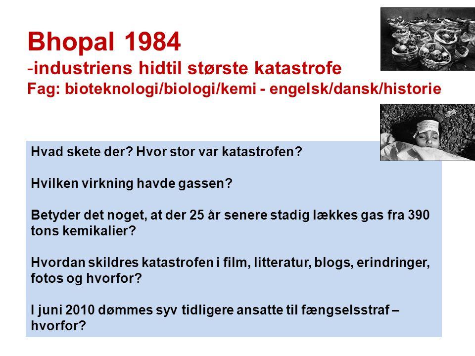 Bhopal 1984 industriens hidtil største katastrofe