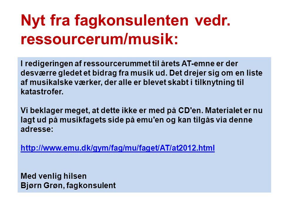 Nyt fra fagkonsulenten vedr. ressourcerum/musik: