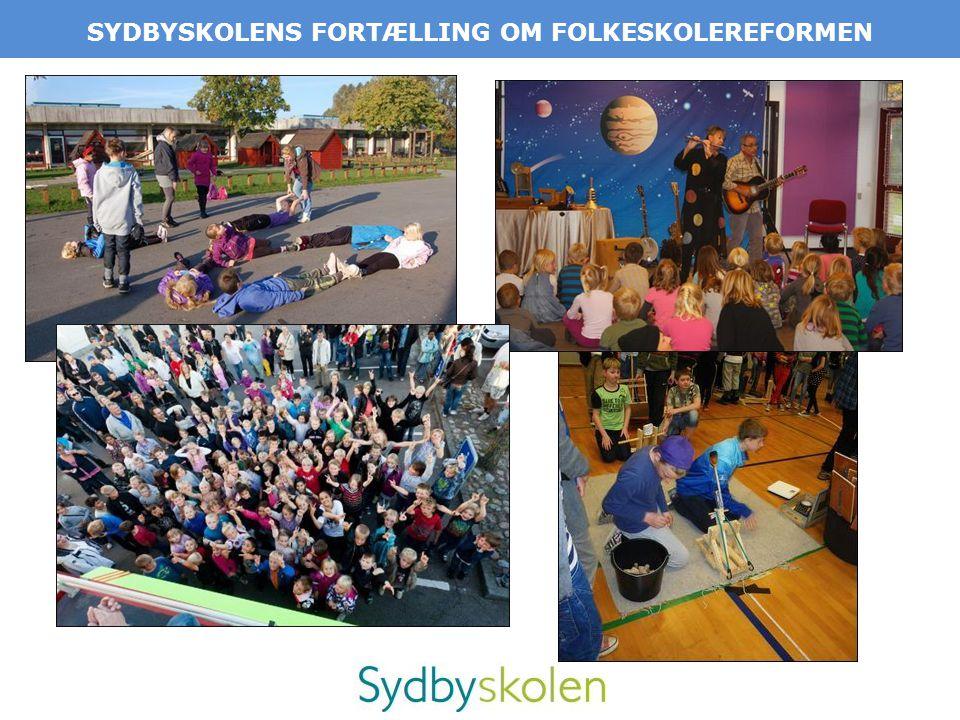 SYDBYSKOLENS FORTÆLLING OM FOLKESKOLEREFORMEN