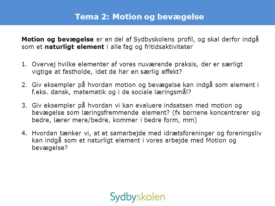 Tema 2: Motion og bevægelse