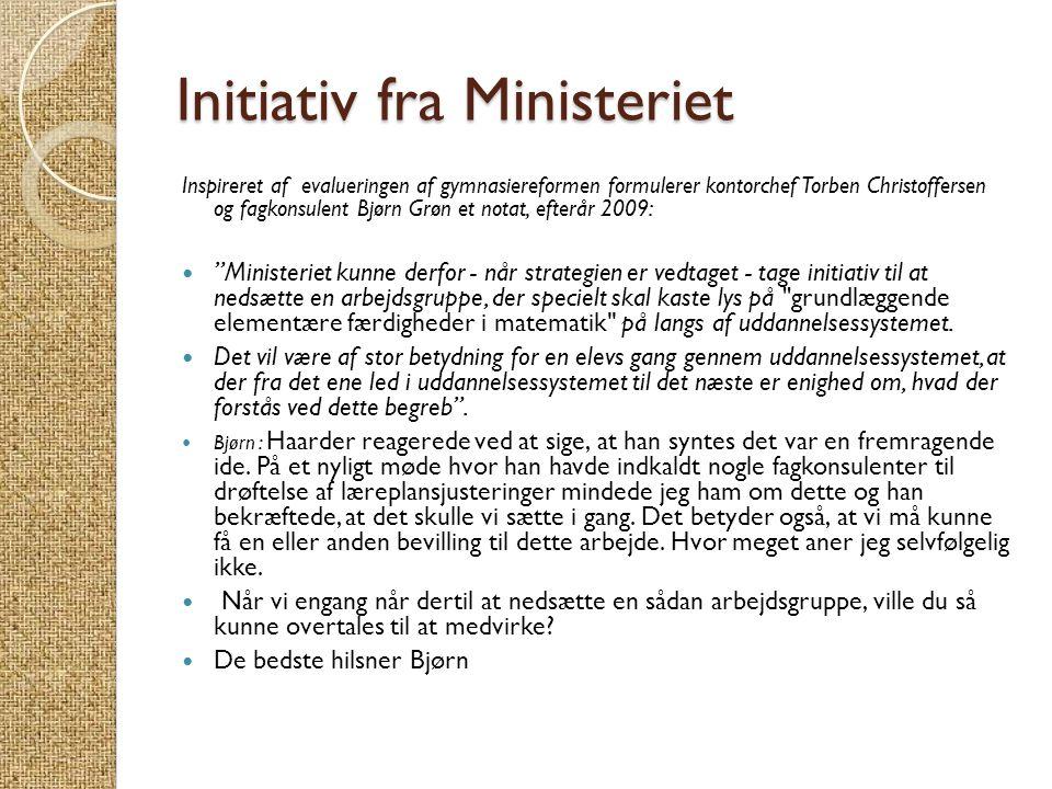 Initiativ fra Ministeriet
