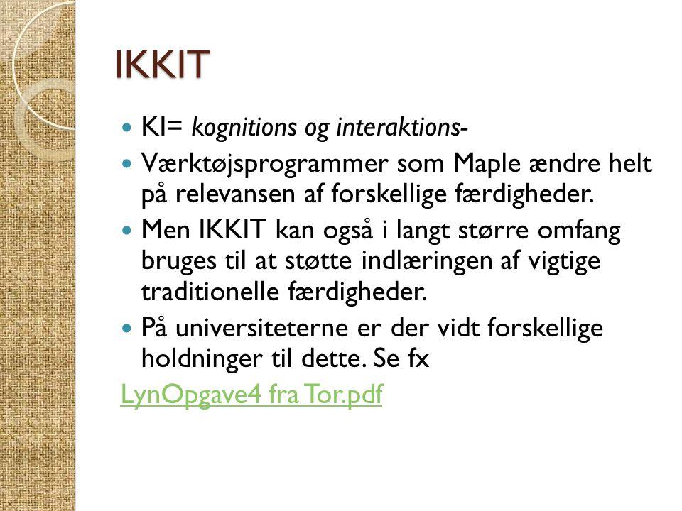 IKKIT KI= kognitions og interaktions-