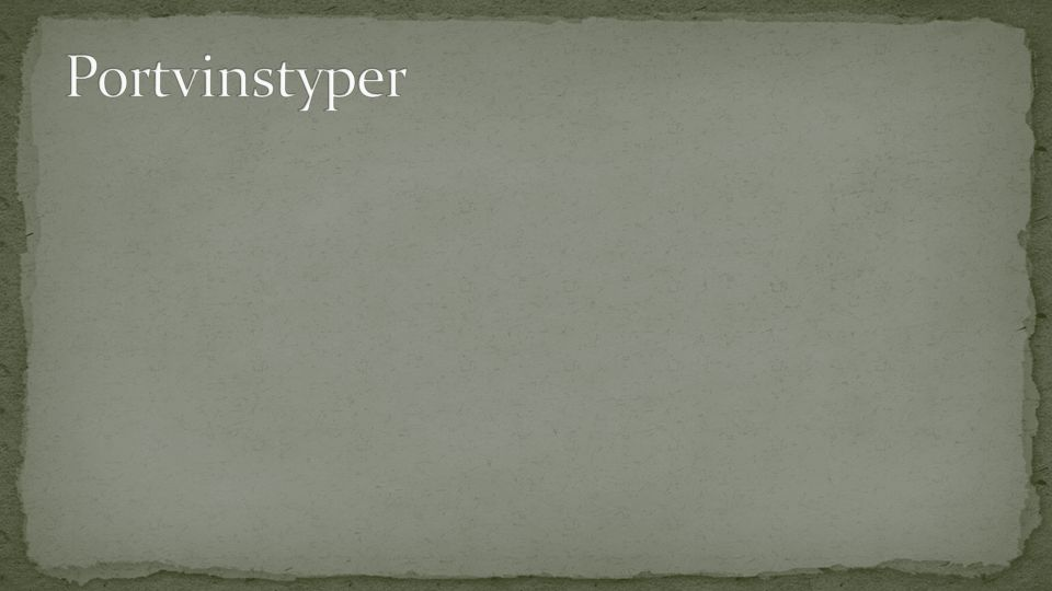 Portvinstyper