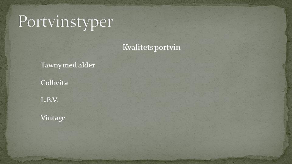 Portvinstyper Kvalitets portvin Tawny med alder Colheita L.B.V.