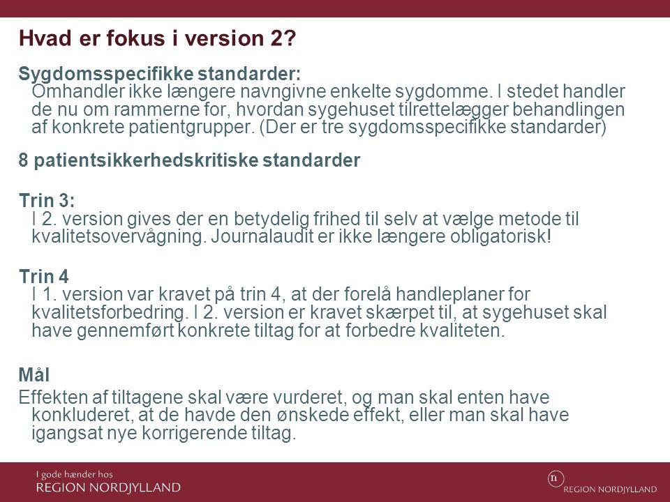 Hvad er fokus i version 2