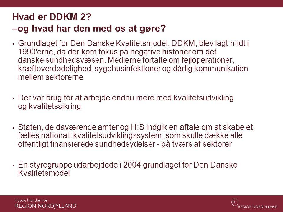 Hvad er DDKM 2 –og hvad har den med os at gøre