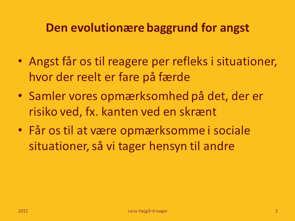 Den evolutionære baggrund for angst