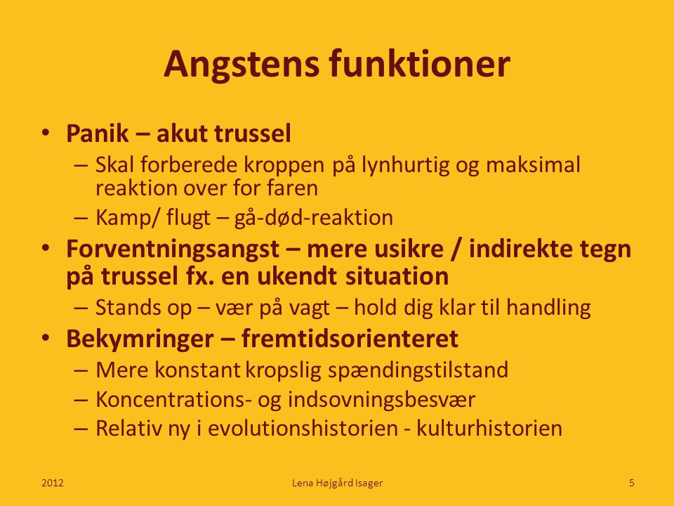 Angstens funktioner Panik – akut trussel