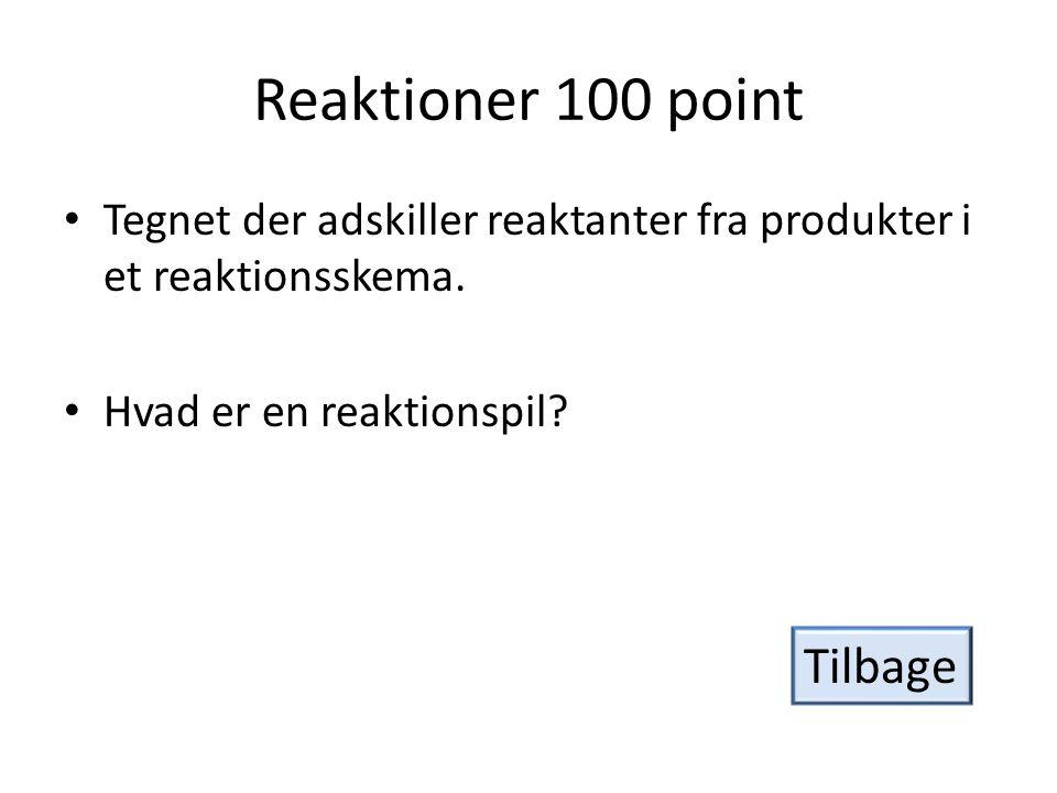 Reaktioner 100 point Tilbage