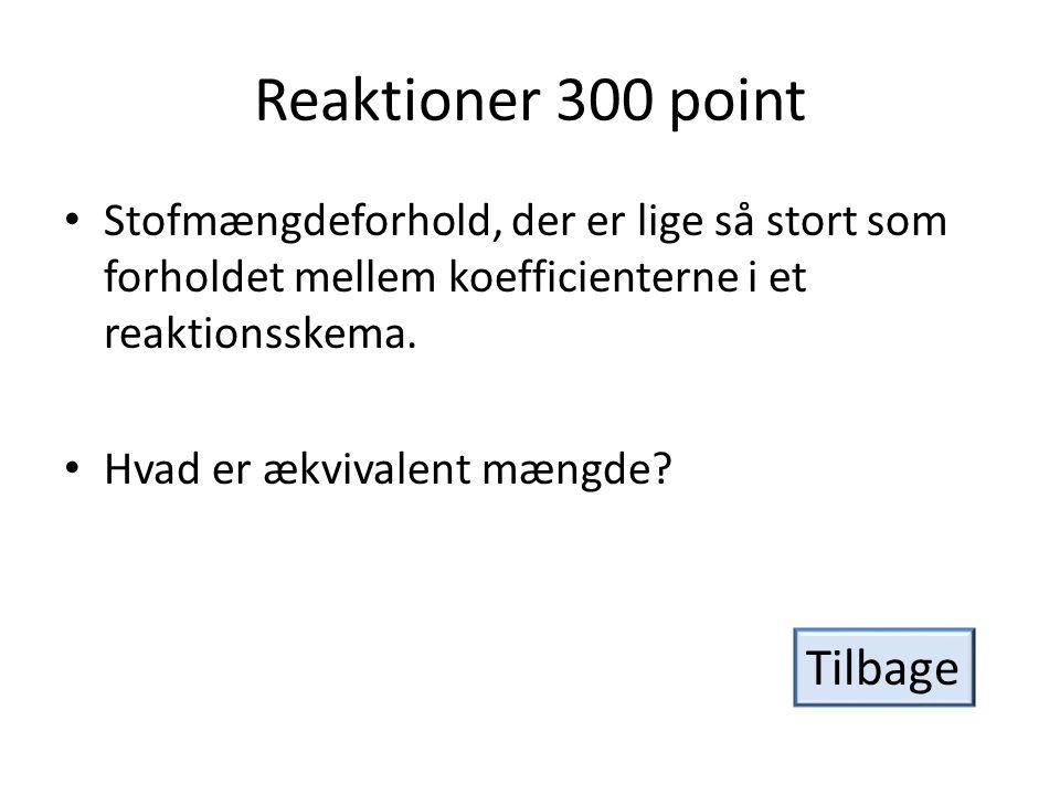 Reaktioner 300 point Tilbage