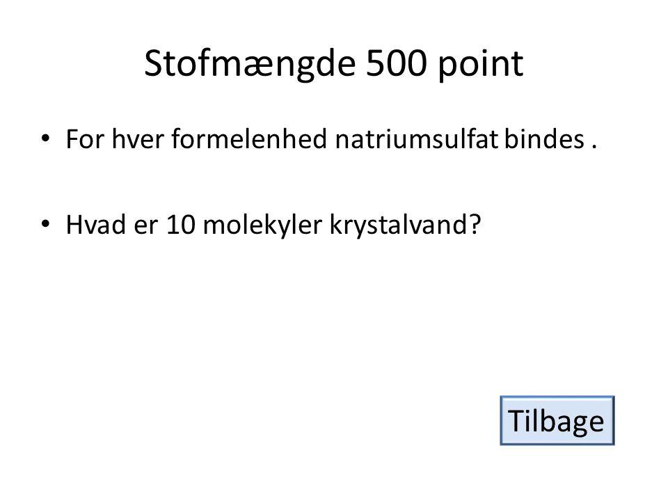 Stofmængde 500 point Tilbage