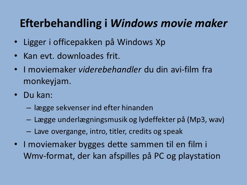 Efterbehandling i Windows movie maker