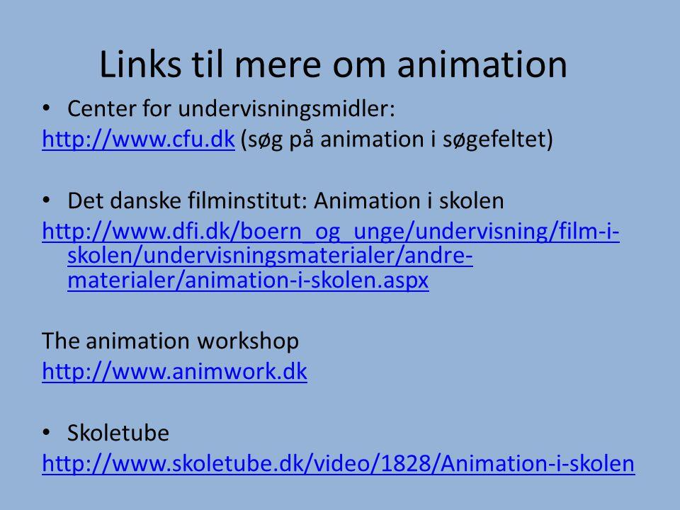 Links til mere om animation