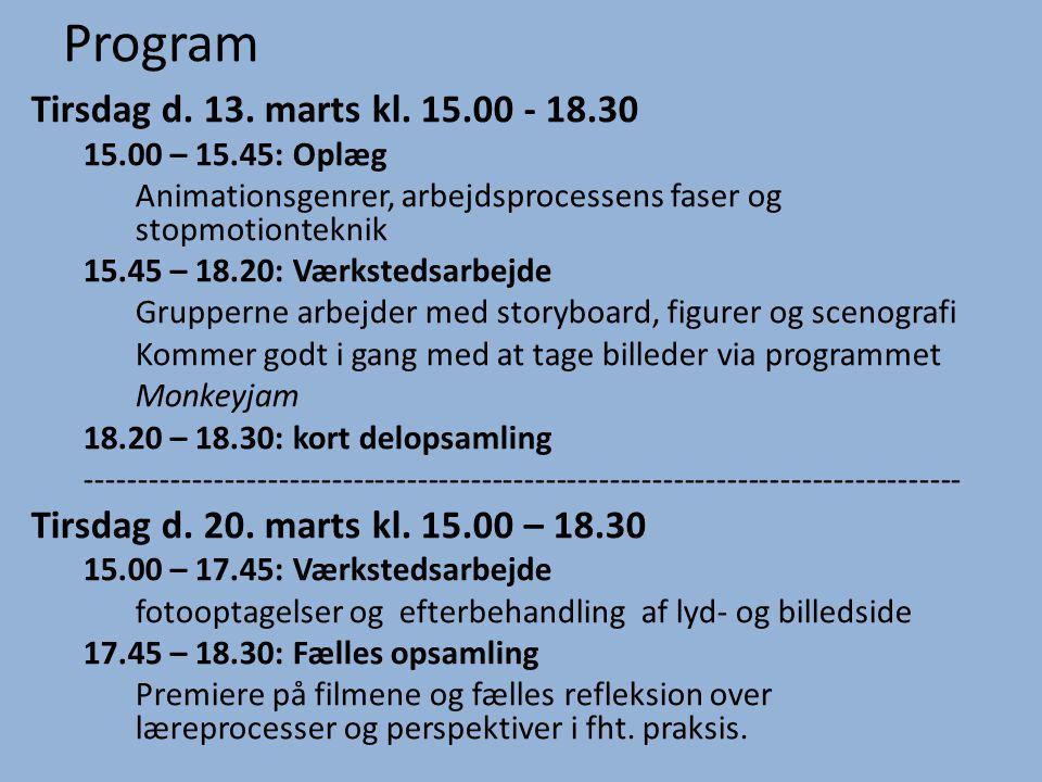 Program Tirsdag d. 13. marts kl. 15.00 - 18.30