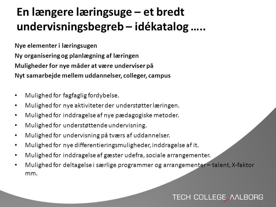 En længere læringsuge – et bredt undervisningsbegreb – idékatalog …..