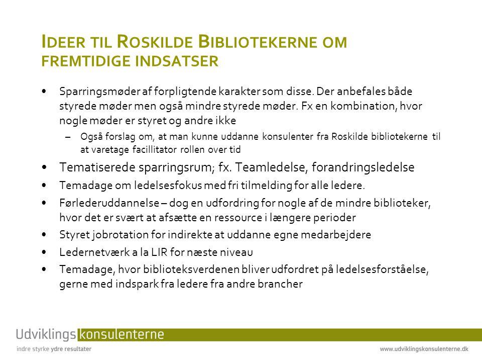 Ideer til Roskilde Bibliotekerne om fremtidige indsatser