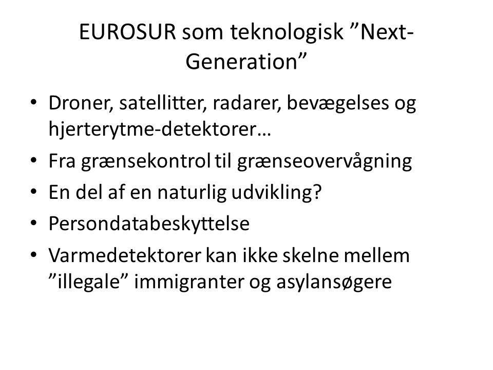 EUROSUR som teknologisk Next- Generation