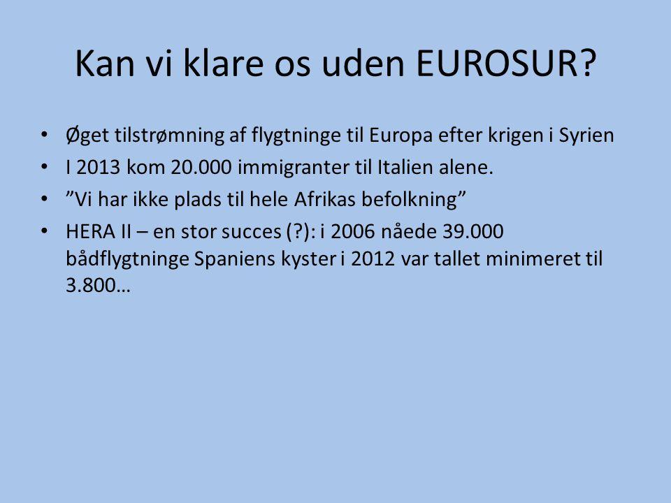 Kan vi klare os uden EUROSUR