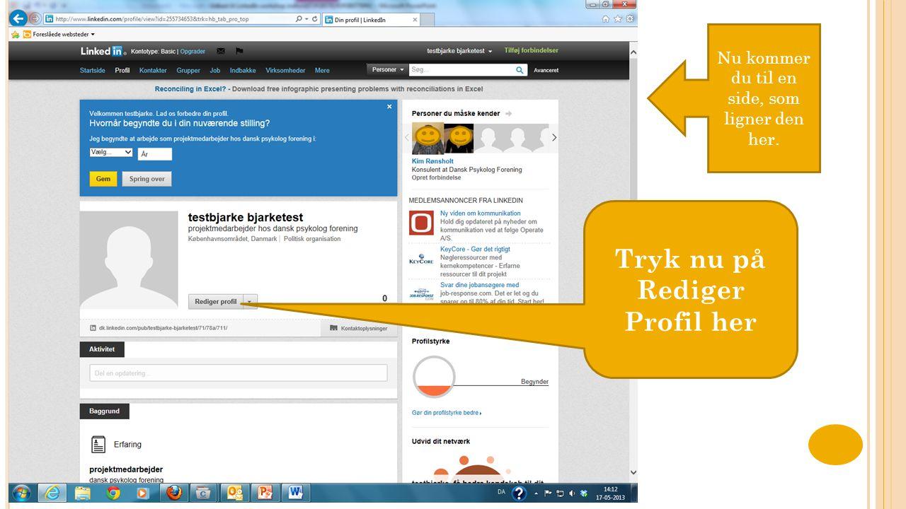 Tryk nu på Rediger Profil her