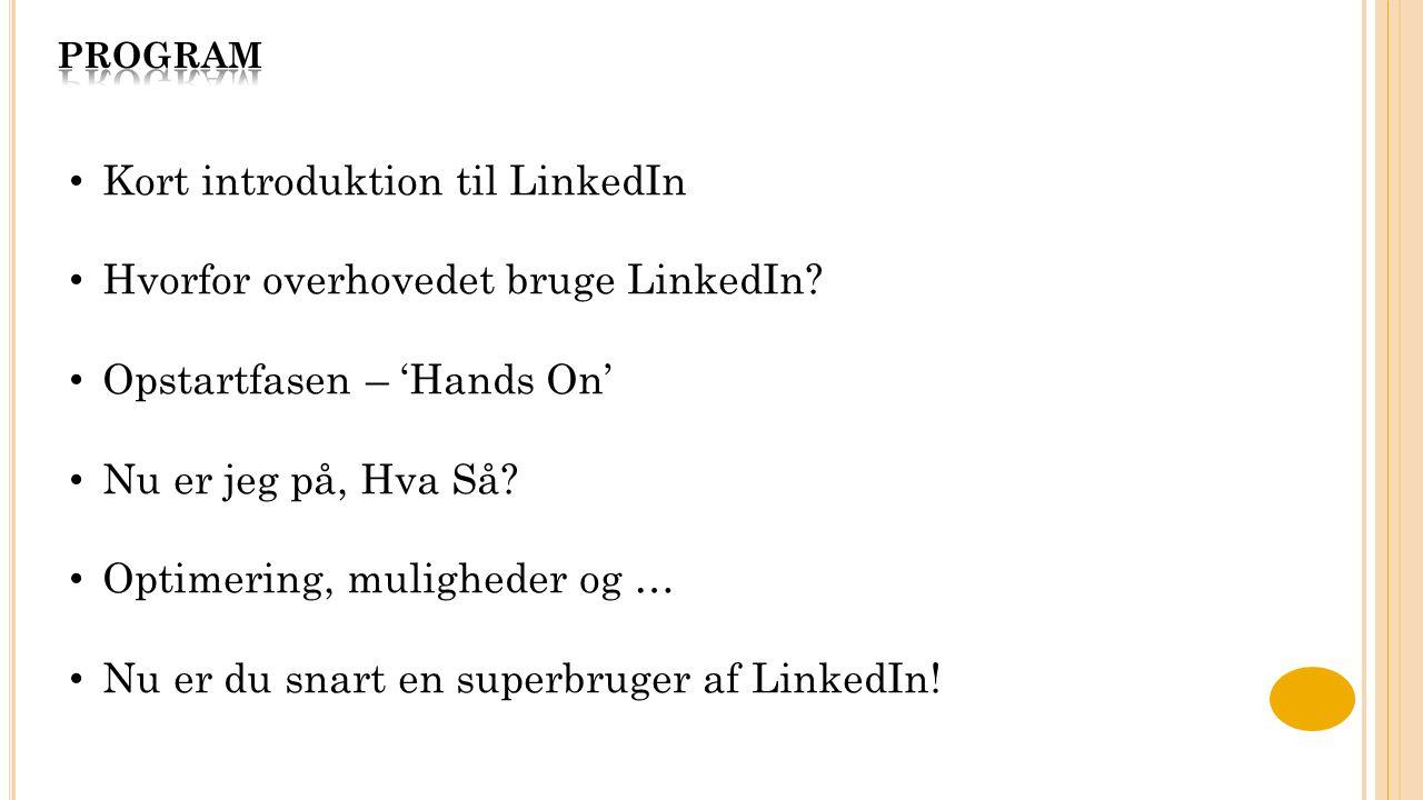Kort introduktion til LinkedIn Hvorfor overhovedet bruge LinkedIn