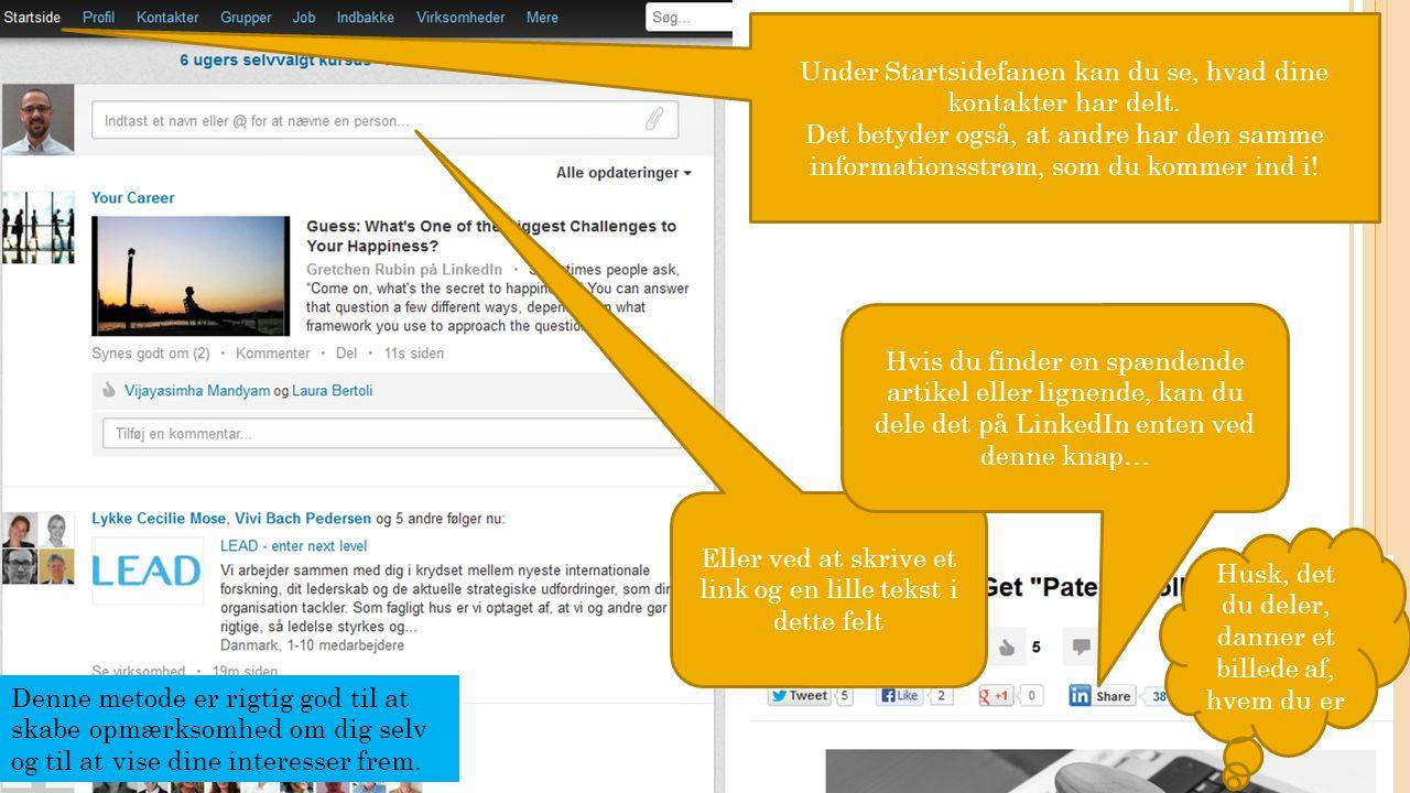 Under Startsidefanen kan du se, hvad dine kontakter har delt.