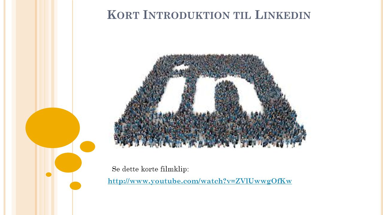 Kort Introduktion til Linkedin