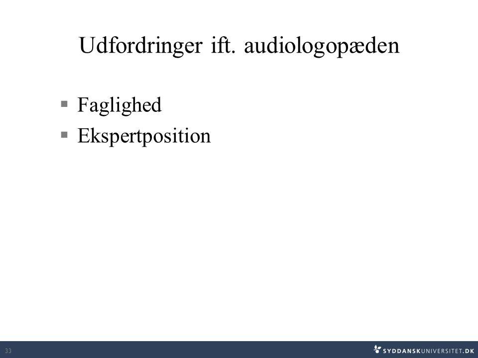Udfordringer ift. audiologopæden