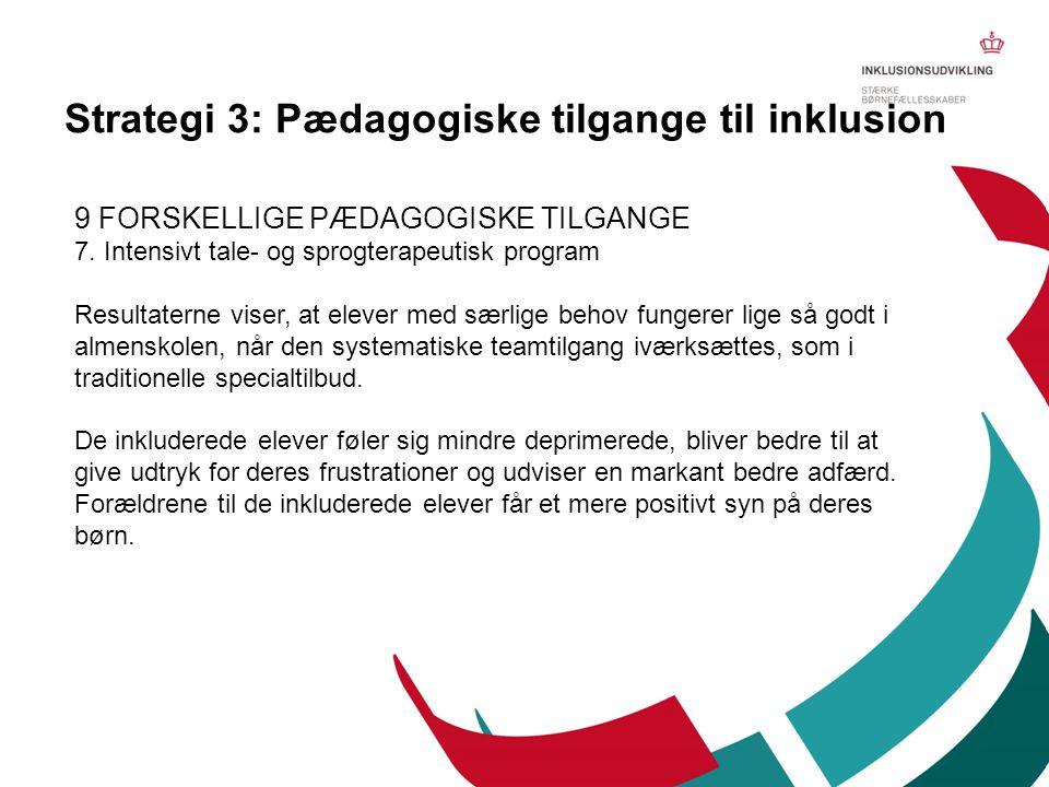 Strategi 3: Pædagogiske tilgange til inklusion